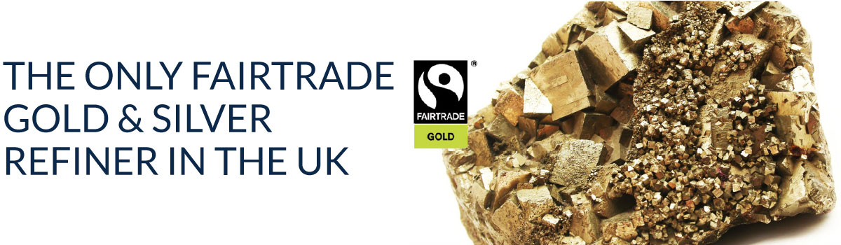 The only fairtrade gold & silver refiner in the UK